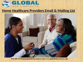 Home Healthcare Providers Email & Mailing List (1).pptx