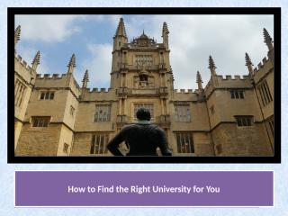 How to Find the Right University for You.pptx
