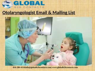 Otolaryngologist Email & Mailing List (1).pptx