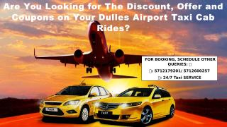 Are You Looking for The Discount, Offer and Coupons on Your Dulles Airport Taxi Cab Rides.pdf