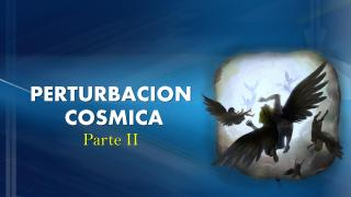PERTURBACION COSMICA EN EL CIELO PARTE 2.pdf