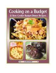 Cooking on a Budget 12 Slow Cooker Budget Dinner Recipes.pdf