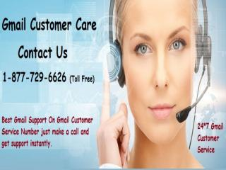 Gmail Customer Care Number 1-877-729-6626 Toll Free.pptx