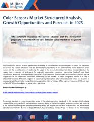 Color Sensors Market Structured Analysis, Growth Opportunities and Forecast to 2025.pdf