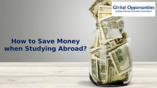 How to Save Money when Studying Abroad (1).pptx
