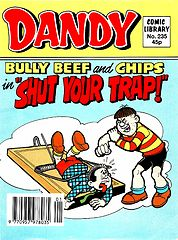 Dandy Comic Library 235 - Bully Beef and Chips in Shut your Trap (1993) (TGMG).cbz