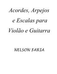 Nelson Faria - Acordes Arpejos e Escalas Para Violão e Guitarra.pdf
