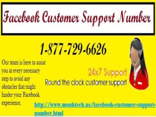 Dial Facebook Customer Support Number 1-877-729-6626 Leave Every Issue For Us..pptx